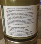 More detailed information on the jar of Pumpkin Seed Butter about the process of stone-grinding